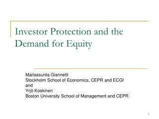 Investor Protection and the Demand for Equity