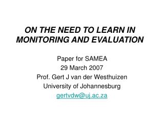 ON THE NEED TO LEARN IN MONITORING AND EVALUATION
