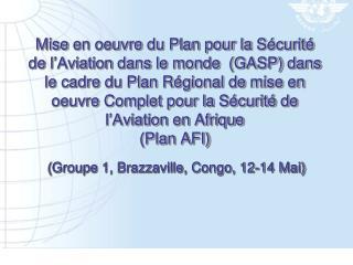 ( Groupe  1, Brazzaville, Congo, 12-14 Mai)