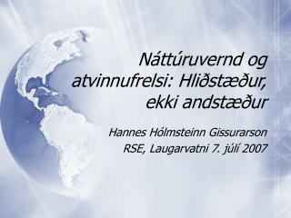 N áttúruvernd og atvinnufrelsi: Hliðstæður, ekki andstæður