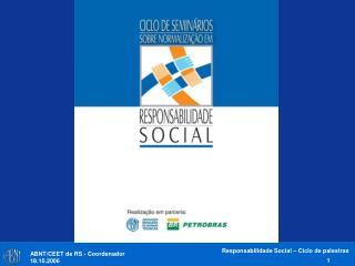 A NORMALIZAÇÃO EM RESPONSABILIDADE SOCIAL  - Desenvolvimento -