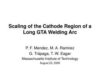 Scaling of the Cathode Region of a Long GTA Welding Arc