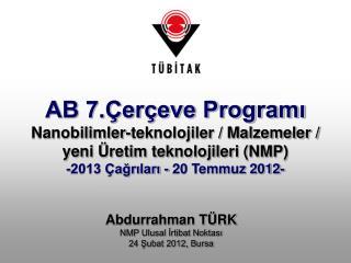 Abdurrahman TÜRK NMP Ulusal İrtibat  Noktası 24 Şubat 2012, Bursa
