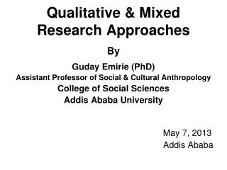 Qualitative & Mixed Research Approaches