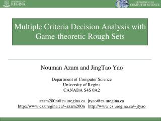 Multiple Criteria Decision Analysis with Game-theoretic Rough Sets