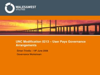 UNC Modification 0213 – User Pays Governance Arrangements