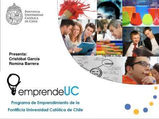 Presenta: Cristóbal García Romina Barrera