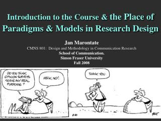 Introduction to the Course &  the Place of Paradigms & Models in Research Design