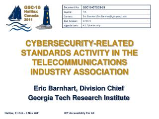 CYBERSECURITY-RELATED STANDARDS ACTIVITY IN THE TELECOMMUNICATIONS INDUSTRY ASSOCIATION