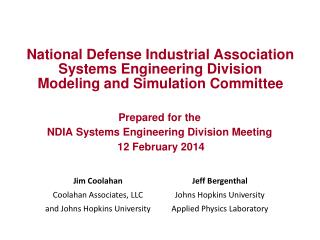 Prepared for the NDIA Systems Engineering Division Meeting  12 February 2014