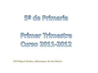 5º de Primaria Primer Trimestre Curso 2011-2012