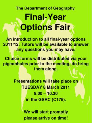 The Department of Geography  Final-Year Options Fair
