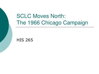 SCLC Moves North: The 1966 Chicago Campaign