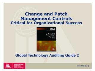 Change and Patch  Management  Controls  Critical for Organizational Success