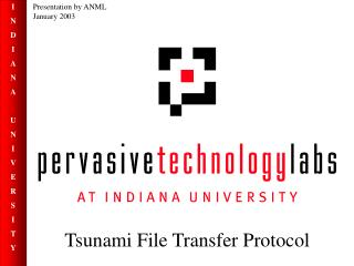 Tsunami File Transfer Protocol