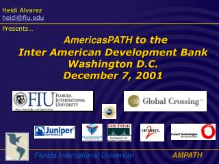 AmericasPATH  to the  Inter American Development Bank Washington D.C. December 7, 2001