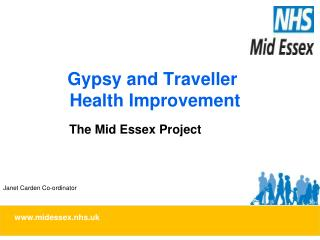 Gypsy and Traveller  Health Improvement