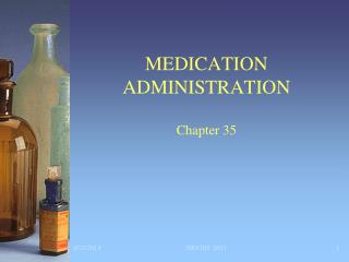 MEDICATION ADMINISTRATION Chapter 35