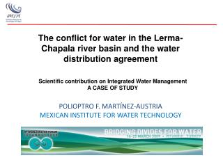The conflict for water in the Lerma-Chapala river basin and the water distribution agreement