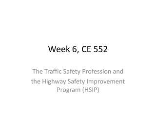 Week 6, CE 552