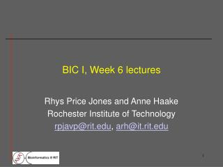 BIC I, Week 6 lectures