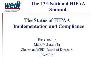 The 13 th  National HIPAA Summit