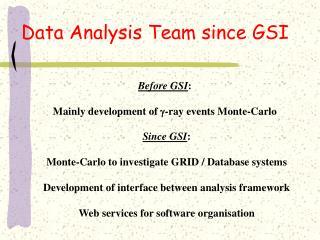 Data Analysis Team since GSI