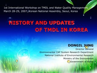 1 st International  Workshop  on TMDL and Water Quality Management