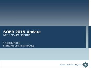 SOER 2015 Update NFP / EIONET MEETING