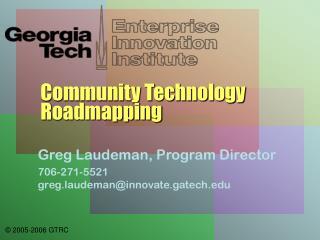 Community Technology Roadmapping