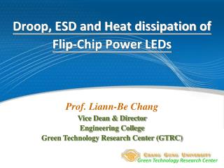 Droop, ESD and Heat dissipation of Flip-Chip Power LEDs