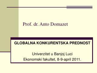 Prof. dr. Anto Domazet