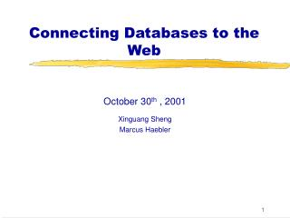 Connecting Databases to the Web