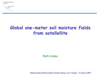 Global one-meter soil moisture fields  from satellellite