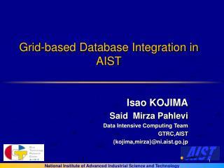 Grid-based Database Integration in AIST