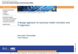 DESIGN APPROACH  analysis  design  evaluation BUSINESS MODEL  Business model analysis