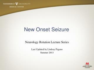 New Onset Seizure