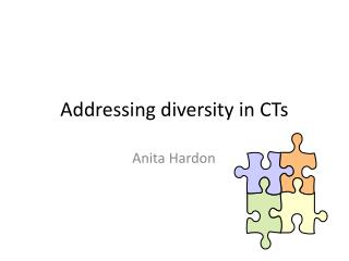 Addressing diversity in CTs