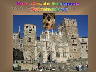 Ntra. Sra. de Gualapude  (Extremadura)