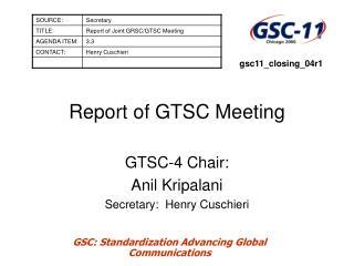 Report of GTSC Meeting