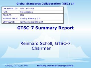 GTSC-7 Summary Report