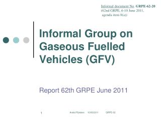 Informal Group on Gaseous Fuelled Vehicles (GFV)
