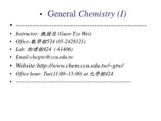 General  Chemistry (I) -------------------------------------------------------