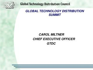 GLOBAL TECHNOLOGY DISTRIBUTION SUMMIT