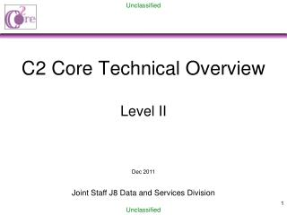 C2 Core Technical Overview Level II