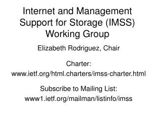 Internet and Management Support for Storage (IMSS) Working Group