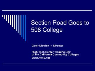 Section Road Goes to 508 College