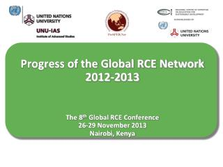 8 th  Global RCE Conference