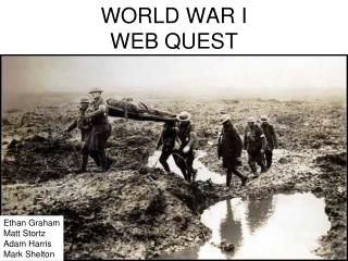 WORLD WAR I WEB QUEST