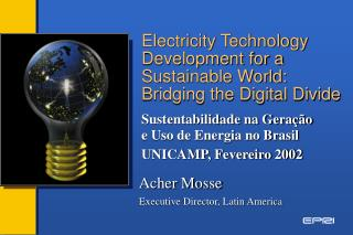 Electricity Technology Development for a Sustainable World: Bridging the Digital Divide